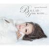 Ballad / You were... / Ayumi Hamasaki